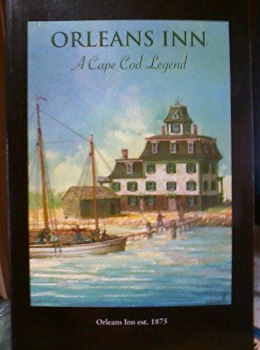 Orleans Inn: A Cape Cod Legend