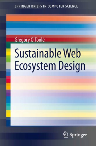 Download Sustainable Web Ecosystem Design (SpringerBriefs in Computer Science) Pdf
