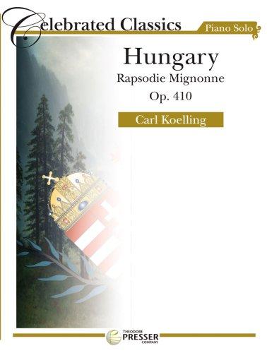 Hungary (Rapsodie Mignonne Op. 410) (Hungary Note)