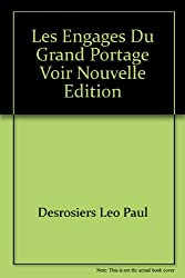 Les engages du Grand Portage (French Edition)