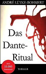 Das Dante-Ritual: Thriller: Nichts ist wie es scheint ...
