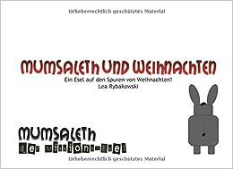 mumsaleth-und-weihnachten-ein-esel-auf-den-spuren-von-weihnachten-german-edition