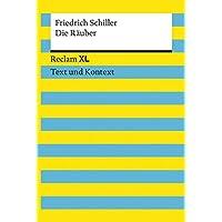 Die Räuber. Textausgabe mit Kommentar und Materialien: Reclam XL – Text und Kontext