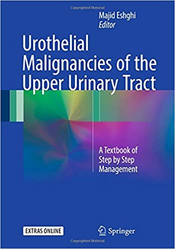 Urothelial Malignancies of the Upper Urinary Tract: A Textbook of Step by Step Management 41OneG0a6RL._SX349_BO1,204,203,200_