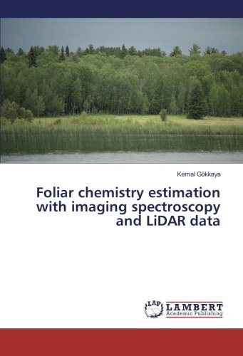 foliar-chemistry-estimation-with-imaging-spectroscopy-and-lidar-data