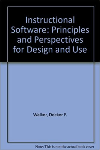Instructional Software Principles And Perspectives For Design And