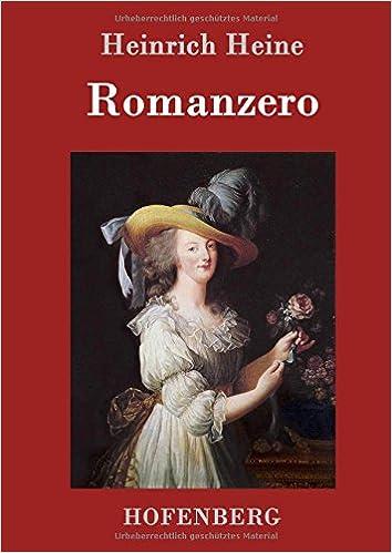 Gratisversand ankommen neues Romanzero: Amazon.co.uk: Heinrich Heine: 9783843098908: Books