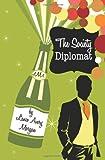 The Society Diplomat, Lance Morgan, 061553418X