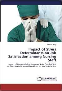 Job Satisfaction in Nursing: An Emotionally Rewarding Career