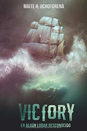 Victory, en algún lugar desconocido por Maite R. Ochotorena