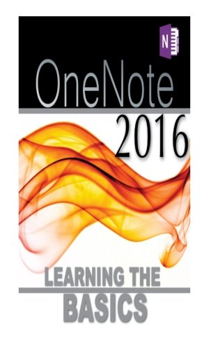 Read Online Onenote 2016: Learning the Basics ebook