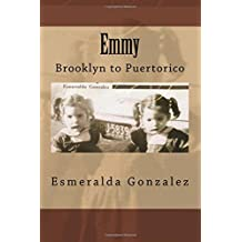 Emmy: Brooklyn to Puertorico (Volume 1)