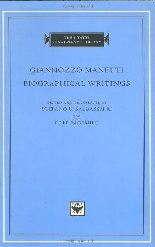 (Biographical Writings (The I Tatti Renaissance Library))