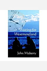 [ WAITING FOR WESTMORELAND ] BY Maberry, John ( Author ) Sep - 2007 [ Paperback ] Paperback