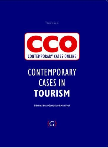 Contemporary Cases in Tourism: Contemporary Cases