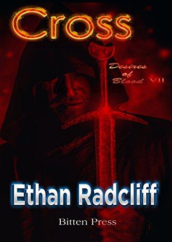 Cross: The Hunter (Desires of Blood Book 7)
