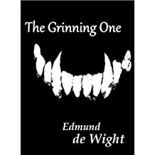 The Grinning One: A novella of magic and Faustian deals.