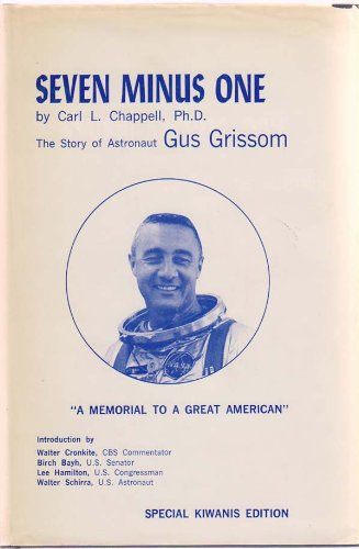 Seven minus one: The story of Gus Grissom