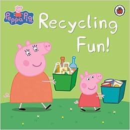 Peppa Pig Recycling Fun Amazon Co Uk Ladybird
