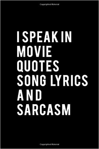 I Speak In Movie Quotes Song Lyrics And Sarcasm Funny Gag Gift Dotted Paper Journal Design Book Work Book Planner Dotted Notebook Bullet Journal Sketch Book Math Book Publishing Stephene 9798602179842 Amazon Com