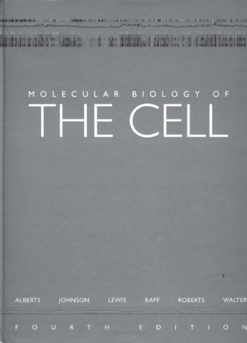 Molecular Biology of the Cell, Fourth Edition by Bruce Alberts (2002-03-03) (Molecular Biology Of The Cell Fourth Edition)