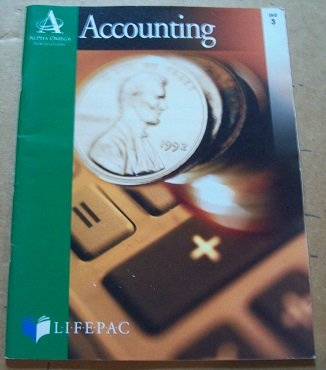 Accounting LIFEPAC Unit 3 Analyzing and Journalizing Transactions