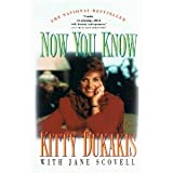 Now You Know, Kitty Dukakis, 0671741799