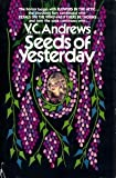 Seeds of Yesterday, V. C. Andrews, 0671443283