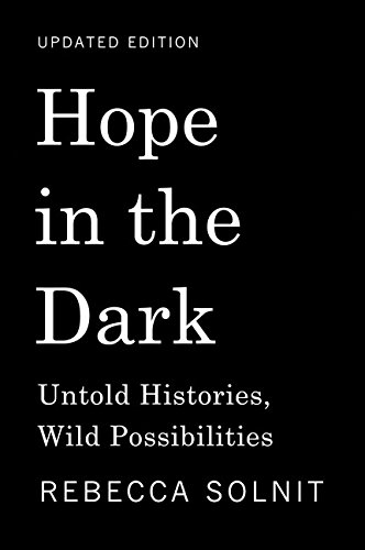 Image of Hope in the Dark: Untold Histories, Wild Possibilities