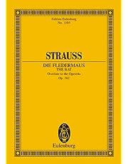 Die Fledermaus (The Bat): Overture to the Operetta, Op. 362