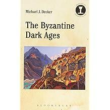 The Byzantine Dark Ages