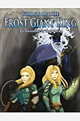 Ghost of the Frost Giant King : An Adventure in Thrudheim (Paperback)--by Morgon Newquist [2015 Edition] Paperback