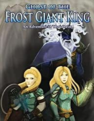 Ghost of the Frost Giant King : An Adventure in Thrudheim (Paperback)--by Morgon Newquist [2015 Edition]