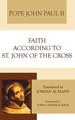 Faith According to Saint John of the Cross