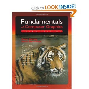 Fundamentals of Computer Graphics 3rd (Third) Edition byMarschner by A K Peters