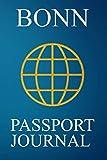 Bonn Passport Journal: Blank Lined Bonn (Germany) Travel Journal/Notebook/Diary - Great Gift/Present/Souvenir for Travelers