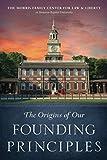 : The Origins of Our Founding Principles