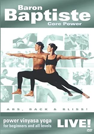 Baron Baptiste Core Power Live!: Power Vinyasa Yoga for ...