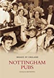 Nottingham Pubs (Images of England)