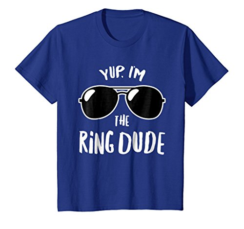 Kids Yup I'm The Ring Dude T-Shirt | Boys Wedding Bearer Tee 4 Royal Blue -