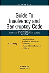 Guide to Insolvency and Bankruptcy Code - As amended by Insolvency & Bankruptcy Code (Amdt.) Act 2019 (8th Edition August 2019) Paperback