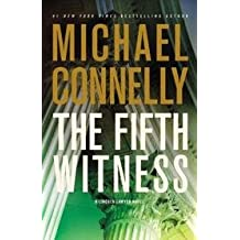 The Fifth Witness: A Lincoln Lawyer Novel (First Edition)