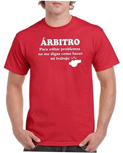 Camisetas divertidas Parent arbitro, para Evitar Problemas no me digas como Hacer mi Trabajo – para Hombre Camiseta