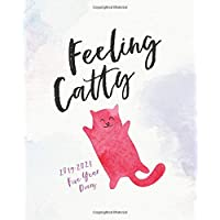 2019 - 2023 Five Year Diary; Feeling Catty: The Cat Lover's Month to View Calendar, Schedule Planner and Appointment Diary (UK Edition) (Daily, Weekly ... Personal Organisers, and Appointment Books)