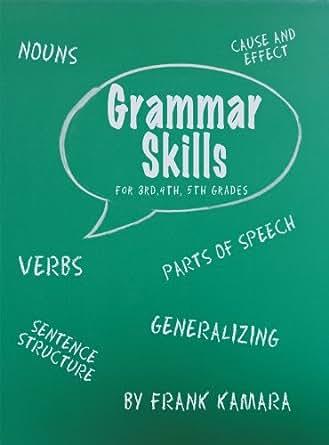 Amazon.com: Grammar Skills for 3rd, 4th, 5th Grades eBook: Frank B ...