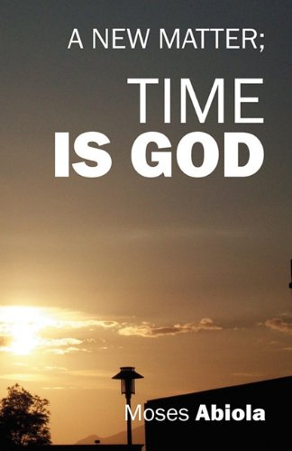Time is God: A New Matter pdf epub