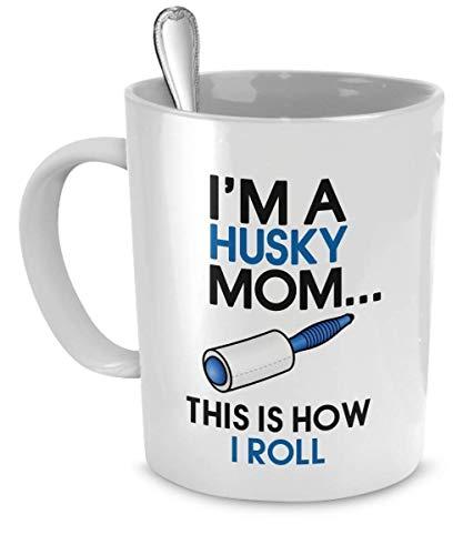 DogsMakeMeHappy Husky Coffee Mug - I'm a Husky Mom - This is How I Roll - Husky Mug - Husky Mom ... from DogsMakeMeHappy