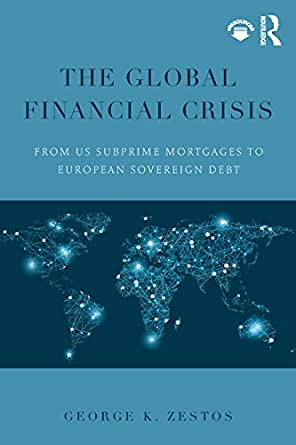 Amazon.com: The Global Financial Crisis: From US subprime