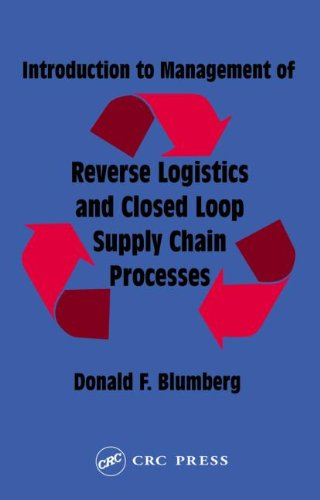 Download Introduction to Management of Reverse Logistics and Closed Loop Supply Chain Processes ebook