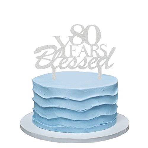 80 Years Blessed Cake Topper, 80th Birthday Party Decorations, 80th Wedding Anniversary Party Sign-Silver Color ()
